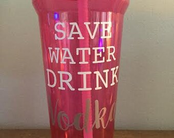 Save Water Drink VODKA Waterbottle