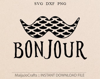 Mustaches SVG Bonjour svg Paris svg Baby boy svg Baby girl svg Man svg Cricut downloads Baby svg Newborn svg Silhouette files Iron on files
