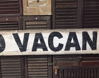 "7"" x 48"" ""No Vacancy"" vintage style sign."