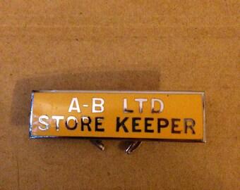 Vintage 1960's 'Store keeper' Metal Badge