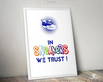 "Sneakers • Decorative poster ""In Sneakers we trust"""