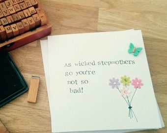 """Handmade cheeky """"Wicked stepmother"""" Mother's Day card for step mum"""