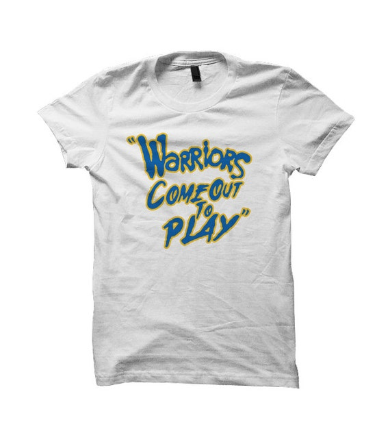 Warriors Come Out And Play TShirt Sports Shirts By BTAShop