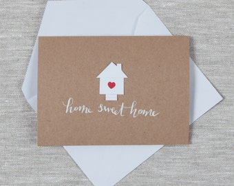 Home Sweet Home / 3D + Modern Calligraphy Greeting Card with miniature house and 'Home Sweet Home' hand written in white ink