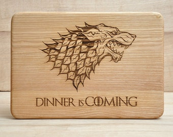 Game of Thrones, Dinner is coming,Personalized Cutting Board, Cutting Board, Birthday Gift, Anniversary Gift, House Stark, Gift idea