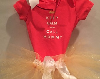 CLOSE OUT! Ready to Ship! Keep Calm and Call Mommy Tutu! Mothers Day Tutu Set! Child Tutu Set! Cute Tutu Set!