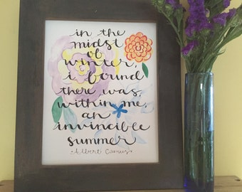 Summer Quote, Spring Quote, Floral, There Was, Within Me, an Invincible Summer, Handmade Floral Watercolor Art Print
