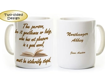 Jane Austen Quote Coffee Mug - Northanger Abbey - Books - Book Lover - Great Gift