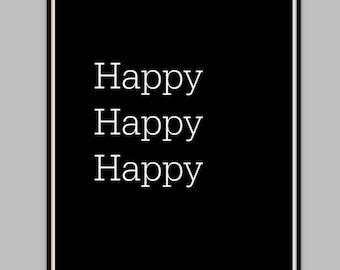 Happy Happy Happy Wall Printable