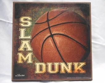 Basketball Slam Dunk Sign