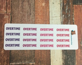 Overtime stickers!