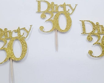 30th birthday party, Dirty 30, thirty, birthday party, 30 cupcake toppers