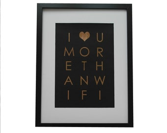Wedding anniversary gift - 'Love you more than wifi' copper print