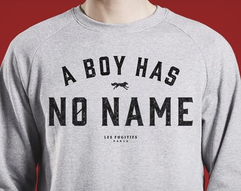 Sweatshirt a boy has no name, game of thrones, arya stark, cadeau de noël, citation, a girl has no name