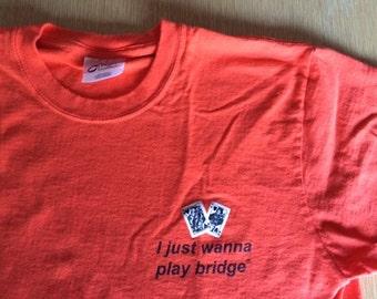 I Just Wanna Play Bridge