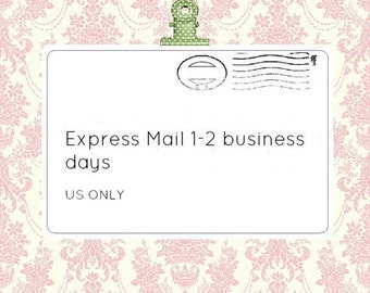 EXPRESS MAIL 2 business days