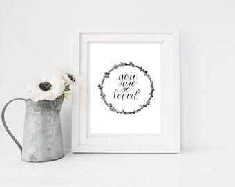 You Are So Loved - Black & White - Printable Art - PDF and JPG File