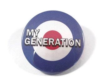 "Classic 60's My Generation / MOD roundal  button badge or fridge magnet. 38 mm diameter (1.5"")"