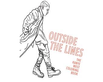 Outside the Lines: the Kanye West Coloring Book