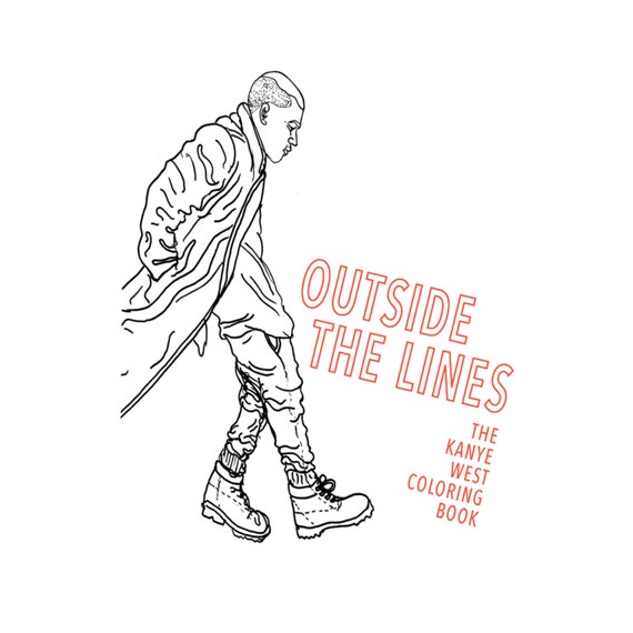 Outside The Lines Coloring Book Review : Outside the Lines: the Kanye West Coloring Book