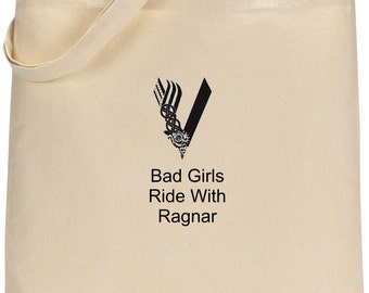 Bad Girls Ride With Ragner Tote Bag