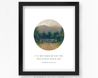 True Places Never Are, Herman Melville, Inspirational Quote, Quote Print, Travel, Nature, Typography Print, Literary Art, Minimalist Art