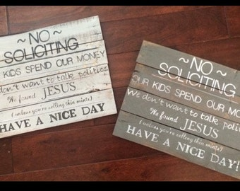 Pallet no soliciting signs