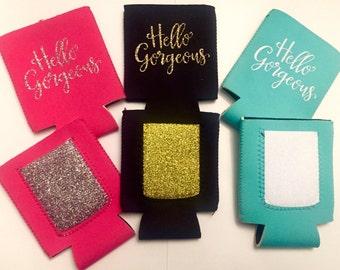 Hello Gorgeous, Pocket Can Cooler, Bachelorette Gift, can cooler, beer hugger, drink holder, beer cooler, summer gift, wedding gift,