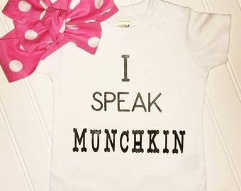I Speak Munchkin t shirt