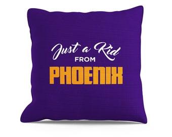 Just a Kid From Phoenix Pillow, 18x18 Pillow, Phoenix Suns, Arizona Cardinals, Arizona Coyotes, Phoenix Pillow, ASU Pillow, Arizona Pillow