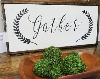 Gather Sign  17x37