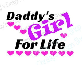 Daddys girl svg / daddy's girl svg / daddy svg / Father svg / vinyl crafting / print and cut / father's day gifts / daddy gifts / vinyl