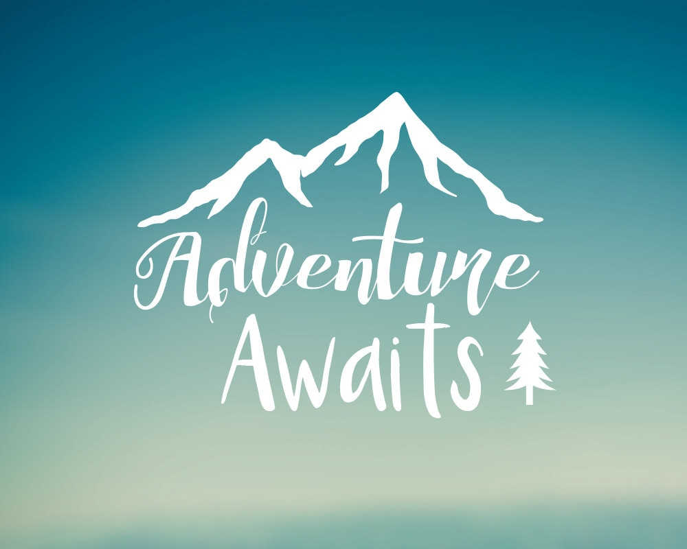 Bumper sticker api design - Adventure Awaits Decal Car Decal Laptop Decal Water Bottle Decal Bumper Sticker Phone Decal