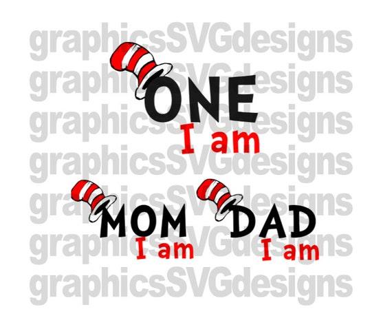 One I Am Mom I Am Dad I Am Dr Seuss Svg File For By