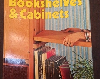 Vintage Sunset Book - How To Make Bookshelves & Cabinets - 1980