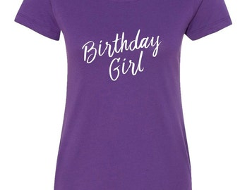 Birthday Girl - Ladies Fitted