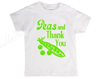 Peas and thank you, please and thank you, manners, polite, peas, please, thank you, peas please, mind your manners, southern charm, be kind