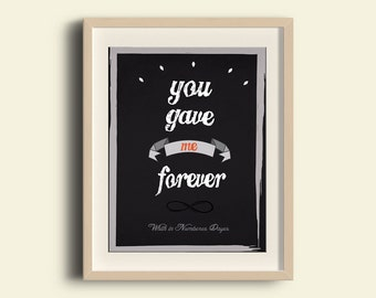 you gave me forever