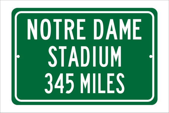 Custom College Highway Distance Sign to Notre Dame Stadium | Home of the Notre Dame Fighting Irish | Notre Dame Football | Fighting Irish