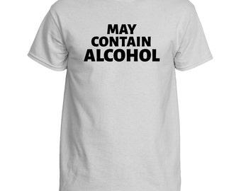 "T-Shirt ""May Contain Alcohol"" Funny Drinking Shirt"