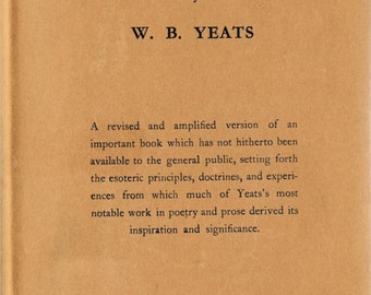 A Vision by W.B. Yeats 1937