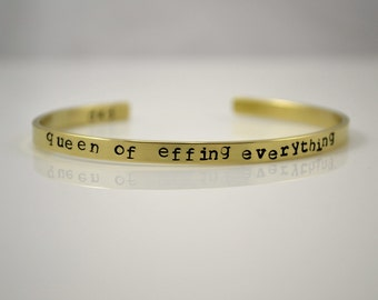 Queen of Effing Everything hand stamped NuGold bangle