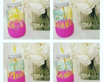 When life hands you LEMONS make lemonade MASON jar sipper *GLITTER*- personalize your own - sparkle
