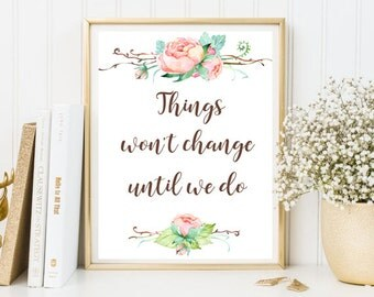 Quotes Print - Digital Quotes - Wall art Print - Motivational Quotes - Positive Quotes