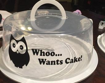 Whoo wants cake