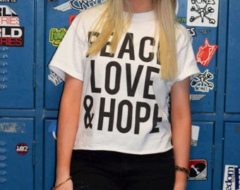 Peace love and hope crop shirt