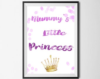 Mummy's little princess. wall art printable.