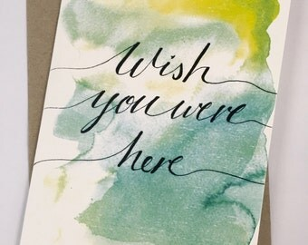 Wish you were here-Card