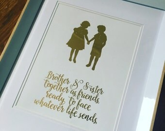 Gold foil print framed - brother sister quote