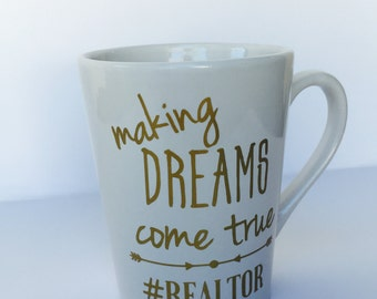 Making Dreams Come True | Real Estate Mug | Realtor Gift | Real Estate Closing Gift | Closing Gifts | Realtor Mug | Gift For Realtor